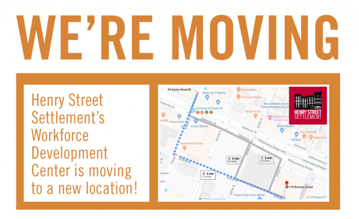 Henry Street Settlement's Workforce Development Center is moving to a new location!