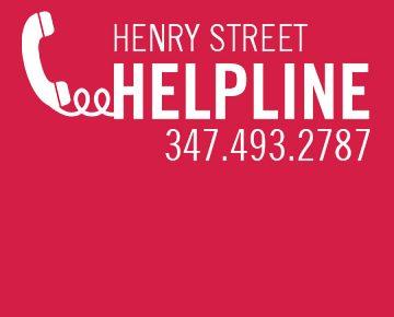 Henry Street Helpline - call 327.493.2787 for help