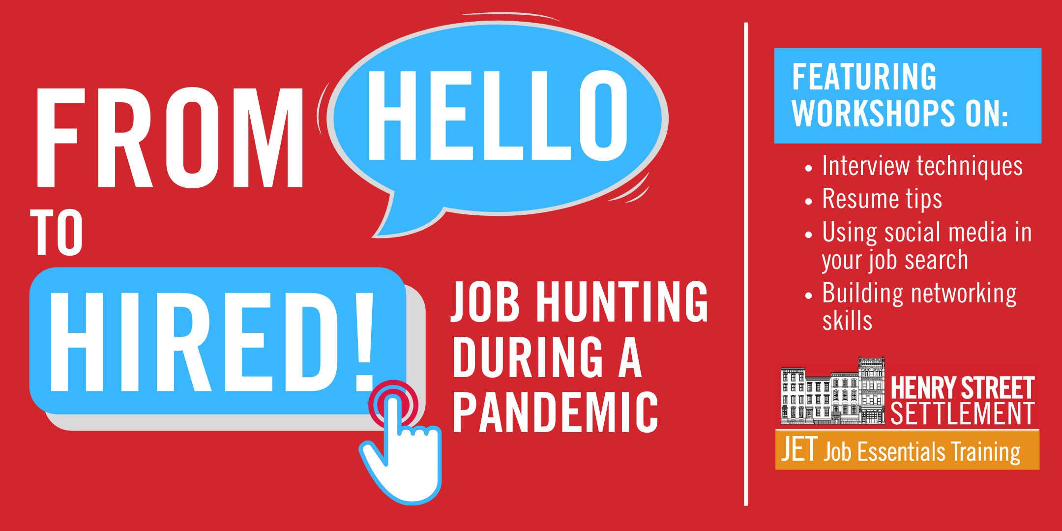 "Job Hunting During A Pandemic Virtual Conference banner that says ""From Hello to Hired!: Job Hunting During A Pandemic"""