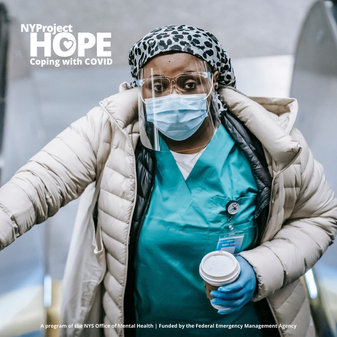 "An essential worker in scrubs and masks looks at the camera, with text ""NY Project Hope Coping with COVID"""